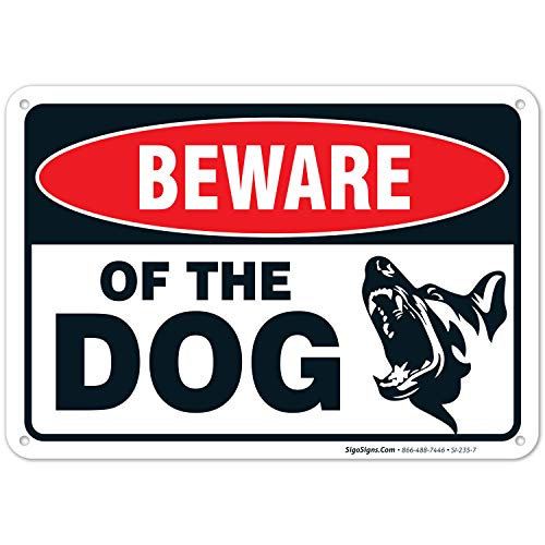 Beware of Dog Sign Made with 0.40 Aluminum. Dog Warning Sign is; 10 X 7 Inches, Weather & Rust Resistant, Fade Resistant, UV Protected, Easy