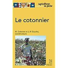 Le cotonnier (Agricultures tropicales en poche)
