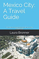Planning a trip to Mexico City? Grab yourself a copy of Mexico City: A Travel Guide. Written by Mexico City-based writer and photographer Laura Bronner, this is the most comprehensive guide to Mexico City currently available. Inside you'll fi...