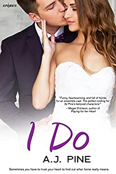 I Do (If Only... series Book 3) by [Pine, A.J.]