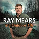 My Outdoor Life | Ray Mears