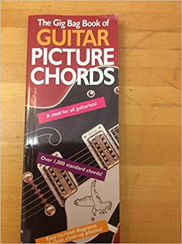 Gig Bag Book Of Guitar Picture Chords: AMSCO PUBLICATIONS ...