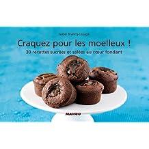 Craquez pour les moelleux ! (Craquez...) (French Edition)