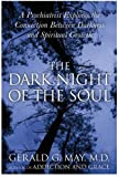 Dark Night of the Soul, Gerald G. May, 0060750553