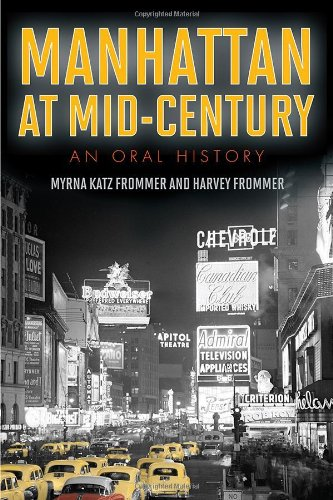 Books : Manhattan at Mid-Century: An Oral History