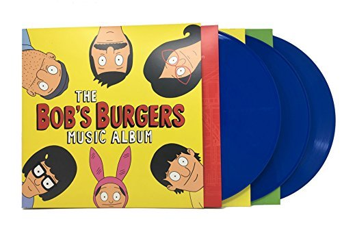 The Bob's Burgers Music Album (Limited Edition Blue Colored Triple Vinyl w/ Bonus 7' Single)