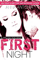 First Night: (A Mad for You Short) (Mad, Bad, & Dangerous to Love Series)