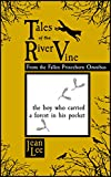 Download Tales of the River Vine: