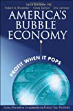 America's Bubble Economy, Robert A. Wiedemer and Cindy S. Spitzer, 047175367X