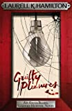 Front cover for the book Guilty Pleasures by Laurell K. Hamilton
