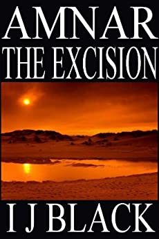 Amnar: The Excision (The Execution Book 3) by [Black, Joely]