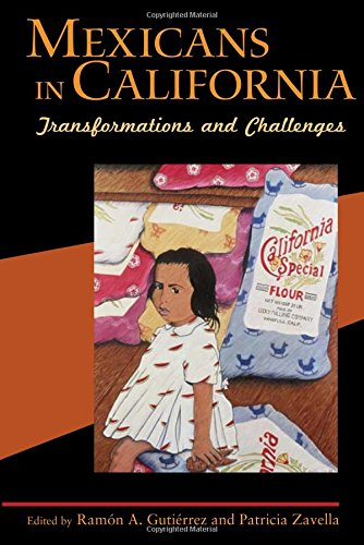 Mexicans in California: Transformations and Challenges
