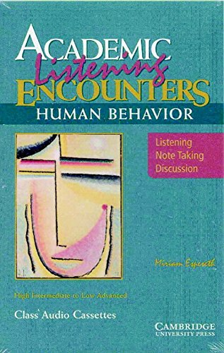 Academic Listening Encounters: Human Behavior Audio Cassettes (5): Listening, Note Taking, and Discussion (Academic Encounters)