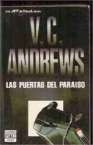 Las Puertas Del Paraiso: Virginia C. Andrews: 9788401493287: Amazon.com: Books