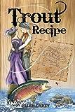 Trout Recipe, Ellen Carey, 1450067255