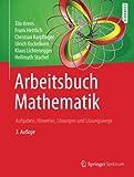 img - for Arbeitsbuch Mathematik: Aufgaben, Hinweise, L sungen und L sungswege (German Edition) book / textbook / text book