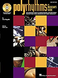 Polyrhythms: The Musician's Guide [With CD (Audio)]