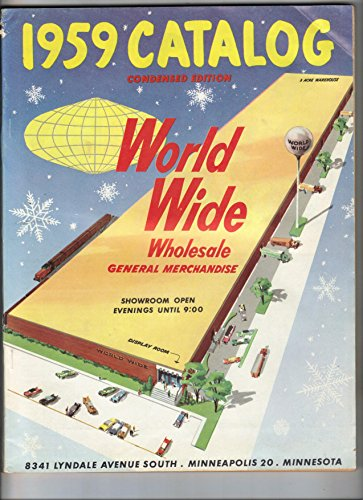 1959 CATALOG WORLD WIDE WHOLESALE GENERAL MERCHANDISE SOFTCOVER (Wholesale General Merchandise)