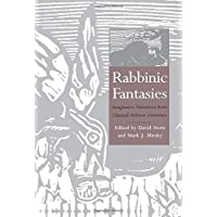 Rabbinic Fantasies: Imaginative Narratives from Classical Hebrew Literature