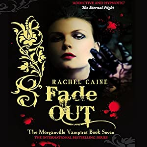 Fade Out: The Morganville Vampires Series, Book 7 Audiobook