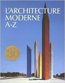 Architecture moderne A-Z: Laszlo Taschen: 9783836521314: Amazon.com