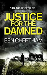Justice For The Damned (A Steel City Thriller Book 3)