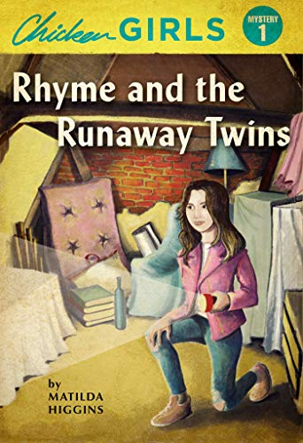 - Chicken Girls: Rhyme and the Runaway Twins