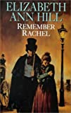 img - for Remember Rachel by Elizabeth Ann Hill (1999-09-01) book / textbook / text book