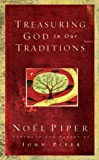 Treasuring God in Our Traditions, Noel Piper, 1581345089