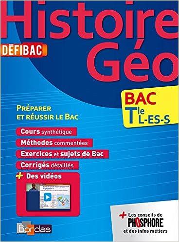 Histoire-Géo Bac Tle L-ES-S (Défibac): Amazon.es: Marie-Jo Blanc, Laurent Coulomb, Valerie Morin, Michel Grajek, Collectif: Libros en idiomas extranjeros