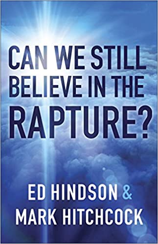 Book Can We Still Believe in the Rapture?