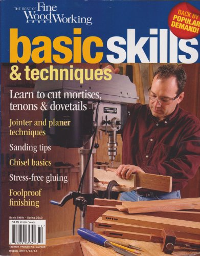 The Best of Fine Woodworking Basic Skills & Techniques Spring 2013 (Learn to cut mortises tenons & - Fine Cut Tenon