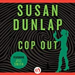 Cop Out | Susan Dunlap