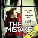 The Mistake Hörbuch von K. L. Slater Gesprochen von: Lucy Price-Lewis