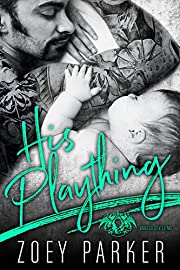 HIS PLAYTHING: A Dark Bad Boy Baby Romance (Voodoo Devils MC)