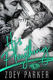 HIS PLAYTHING: A Dark Bad Boy Baby Romance (Voodoo Devils MC)