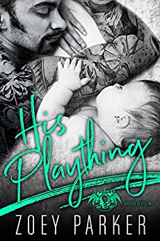 Download for free HIS PLAYTHING: A Dark Bad Boy Baby Romance