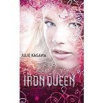 The Iron Queen: The Iron Fey, Book 3 | Julie Kagawa