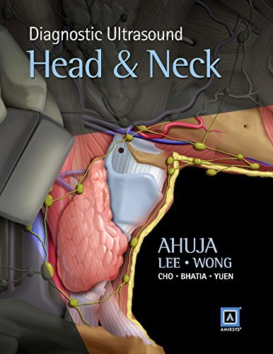 By Anil T. Ahuja MBBS Bom MD Bom FRCR FHKCR FHKAM Diagnostic Ultrasound: Head and Neck, 1e [Hardcover]
