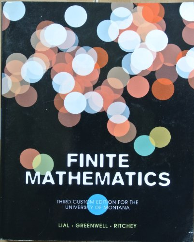 Finite Mathematics- Third Custom for the University of Montana