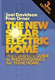 img - for New Solar Electric Home: The Complete Guide to Photovoltaics for Your Home, 3rd Edition book / textbook / text book