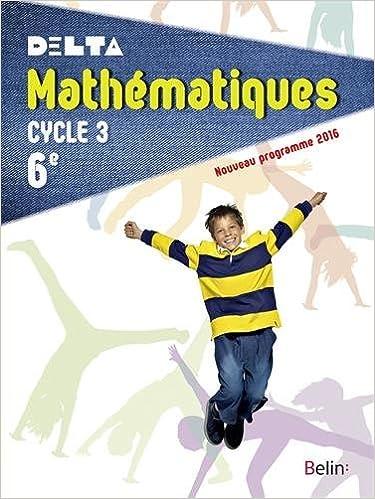 Livres gratuits en ligne Mathématiques 6e Cycle 3 : livre de l'élève - Grand format - Nouveau programme 2016 epub, pdf