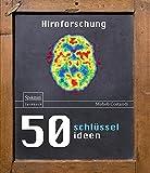 50 Schlüsselideen Hirnforschung