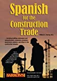 img - for Spanish for the Construction Trade book / textbook / text book