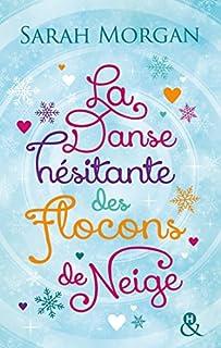 La danse hésitante des flocons de neige : roman