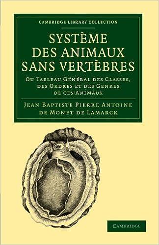Livre gratuits Système des animaux sans vertèbres: Ou tableau général des classes, des ordres et des genres de ces animaux pdf ebook