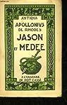 Jason et medee ou la conquete de la toison d'or - tome 1 et 2 par Apollonios de Rhodes