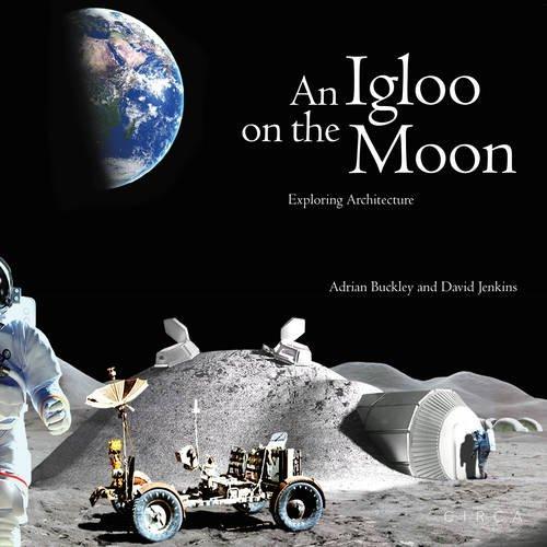 An igloo on the moon (Anglais) Relié – Illustré, 1 janvier 2016 David Jenkins Adrian Buckley Circa Press 0993072119