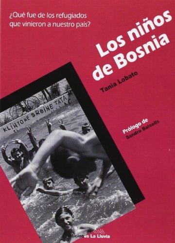 Descargar Libro Los Niños De Bosnia Tania Lobato