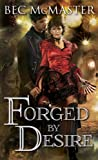 Forged by Desire, Bec McMaster, 1402291914